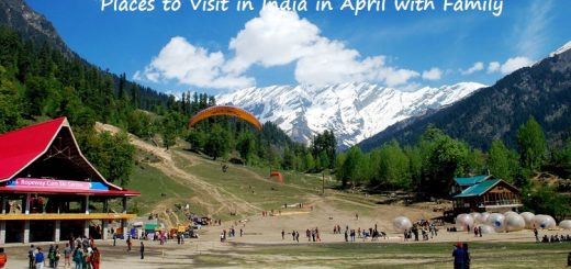 Places to Visit in India in April with Family