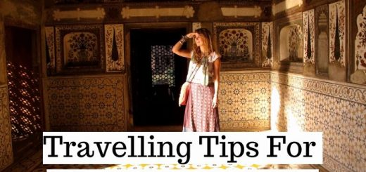 Tips For The First Time Travel to India: Including Unique Experiences